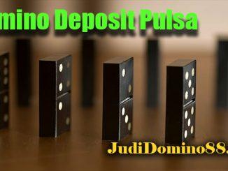 Domino Deposit Pulsa